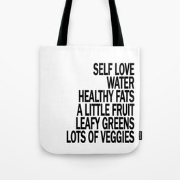 Self Love - Eat Healthy Food - Take Care of Yourself! Tote Bag