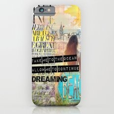 Continue Dreaming iPhone 6 Slim Case