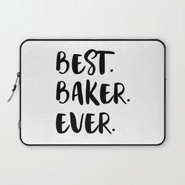 Best Baker Ever Bakery Team Funny Baking Gift Idea Laptop Sleeve