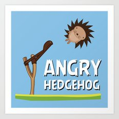 Angry Hedgehog Art Print