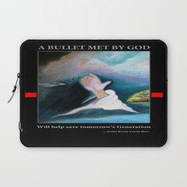 A BULLET MET BY GOD ...special edition Laptop Sleeve