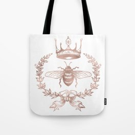 Queen Bee in Rose Gold Pink Tote Bag