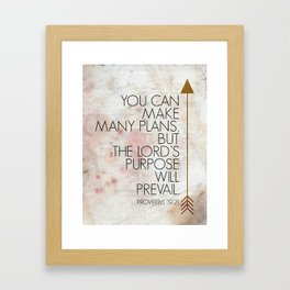 Purpose- Proverbs 19:21 Framed Art Print