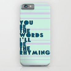 Words & Rhyming  iPhone 6 Slim Case