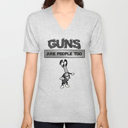 Guns Are People Too Unisex V-Neck