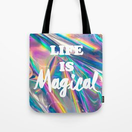 Life is Magical Tote Bag
