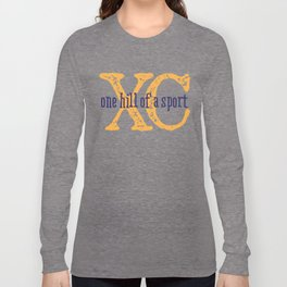 Purple & Gold XC: one hill of a course (cross country) Long Sleeve T-shirt