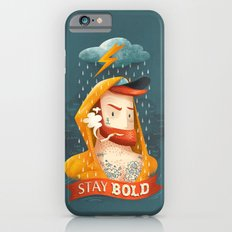 STAY BOLD Slim Case iPhone 6