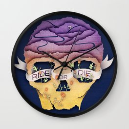Ride Or Die Wall Clock