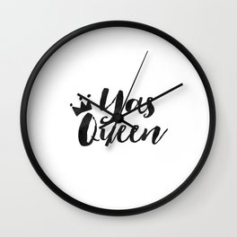 YAS QUEEN QUOTE, Girls Room Decor,Funny Print,Yas Kween Quote,Girly Print,Girl Boss,Like A Boss,Quot Wall Clock