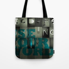 Use Your Words Tote Bag