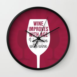Wine Improves With Age Wall Clock