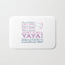 Just call YAYA! Bath Mat