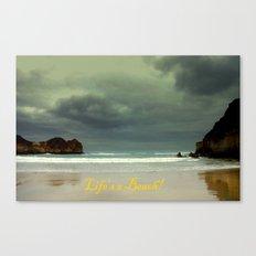 Life's a Beach! Canvas Print