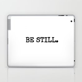 Be Still Laptop & iPad Skin