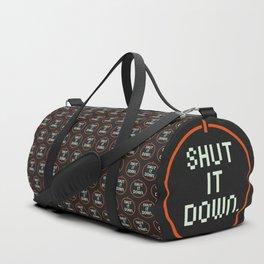 SHUT /T DOWN Duffle Bag