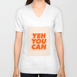 Yeh You Can Unisex V-Neck