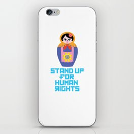 Stand for Human Rights—Female Nesting Doll iPhone Skin