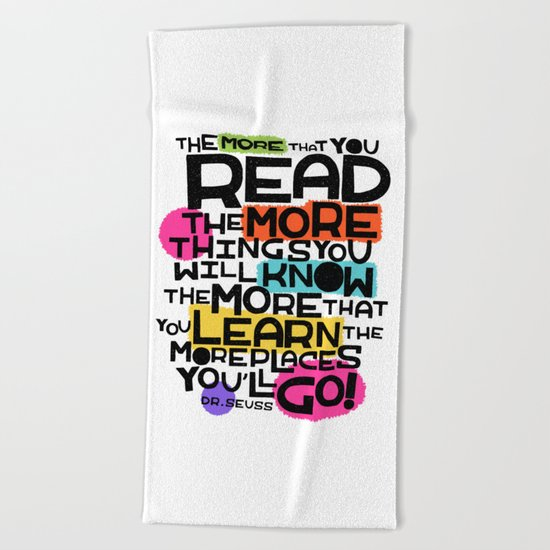 the more you that you read Beach Towel