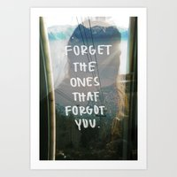 forget all Art Print