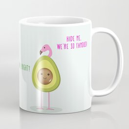 We're so famous! Coffee Mug