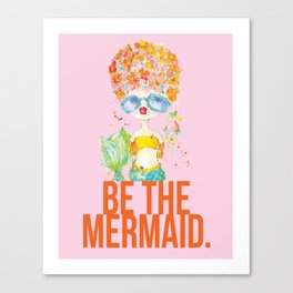pink lemonade -- be the mermaid. Canvas Print