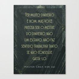 Master of Money (Portuguese) Canvas Print