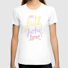 Faith, hope, love - colours  T-shirt