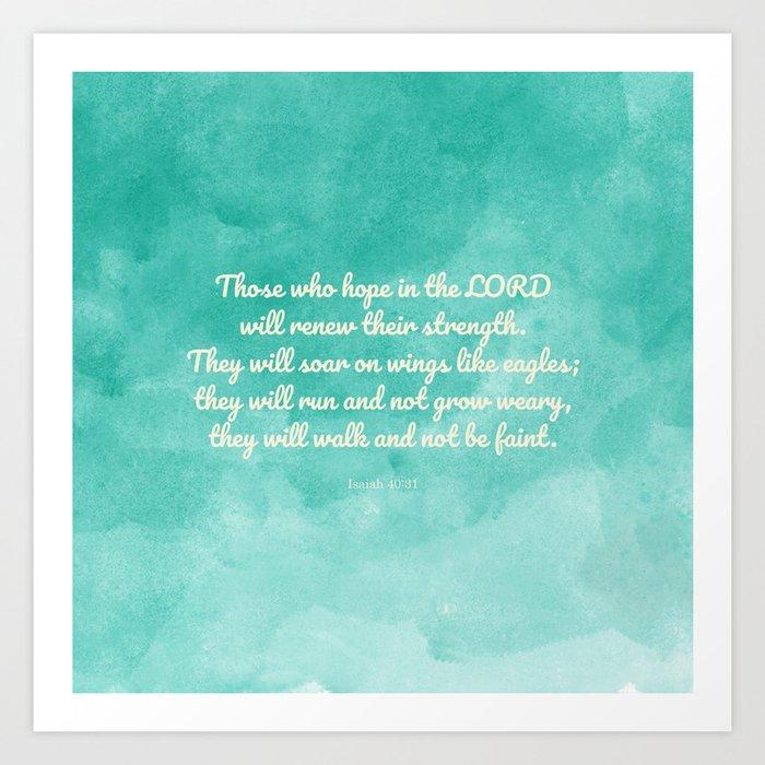 Hope in the Lord Bible Verse, Isaiah 40:31 Kunstdrucke