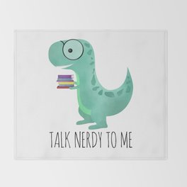 Talk Nerdy To Me Throw Blanket