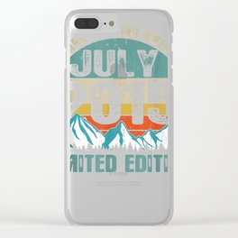 July 2015 Shirt Limited Edition 4 Years 4th Birthday Gift Clear iPhone Case