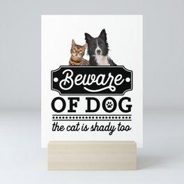 Beware Of The Dog Mini Art Print