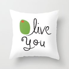 Olive You. Throw Pillow