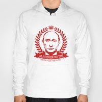 putin Hoodies featuring Vladimir Putin by MartiniWithATwist