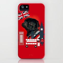 Proud London Pug iPhone Case