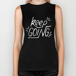 Keep going hand lettering on a black chalkboard . Motivation quote. Biker Tank