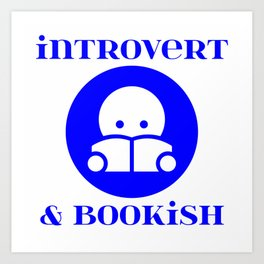 Introvert & Bookish Art Print