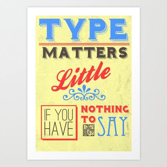 Type Matters Little Art Print