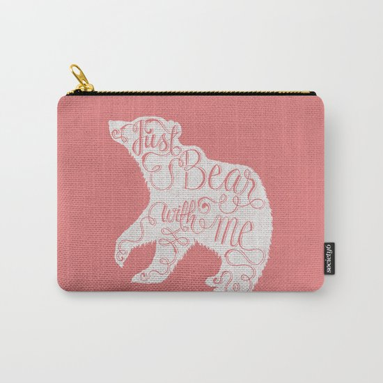 BEAR WITH ME - PINK Carry-All Pouch