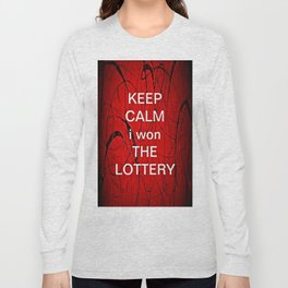 Keep Calm I Won The Lottery - phone cases for 6 - phone cases for 6s plus Long Sleeve T-shirt