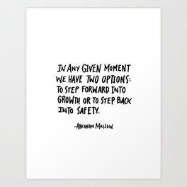 Maslow Quote Art Print