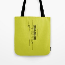 Feed Your Focus Tote Bag