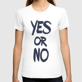 yes or no T-shirt