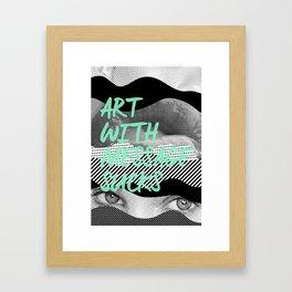 Art with message sucks Framed Art Print