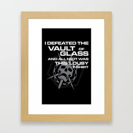 Vault of Glass Lousy T-Shirt Framed Art Print