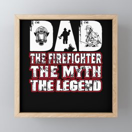 Dad the Firefighter the Myth the Legend Vintage Framed Mini Art Print