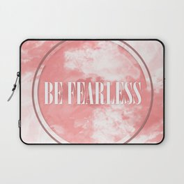 Be Fearless Laptop Sleeve