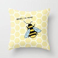 Honey I'm Home Throw Pillow