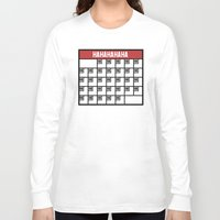 calendar Long Sleeve T-shirts featuring The Laughing Calendar by Josh LaFayette