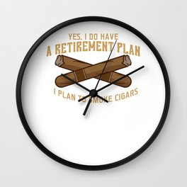 Cigar Senior Smoker Funny Smoking Retirement Plan Wall Clock